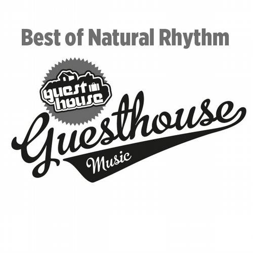Best of Natural Rhythm Guesthouse Music (2013)