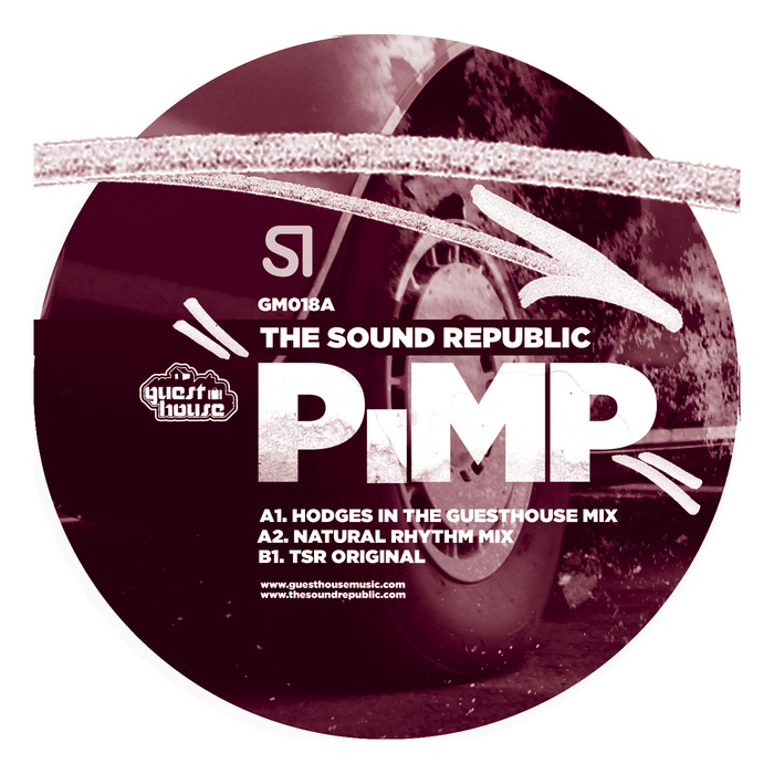 "The Sound Republic ""Pimp""  Guesthouse Music (2007)"