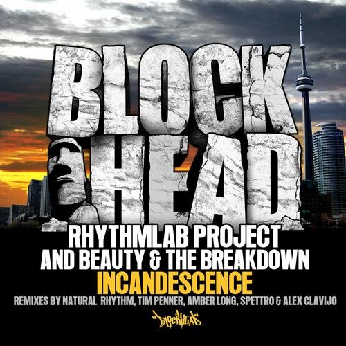 "Beauty & The Breakdown ""Incand- esence"" Blockhead (2012)"