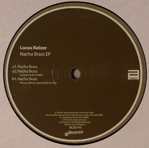 "Lucas Keizer ""Nacho Brass""  Black Crack Records (2008)"
