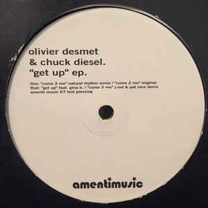 "Olivier Desmet & Chuck Diesel  ""Come 2 Me"" Amenti (2003)"