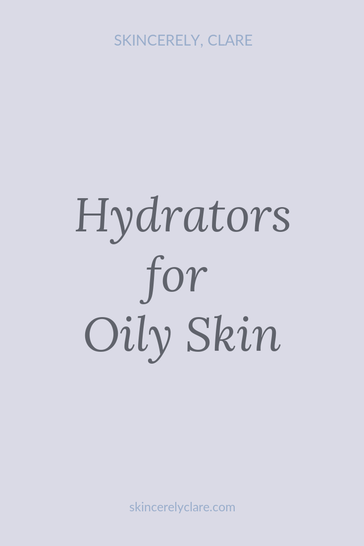 hydrating serums and moisturizers for oily skin