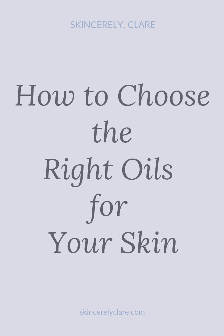 how to choose oils for oily and dry skin pinterest.png