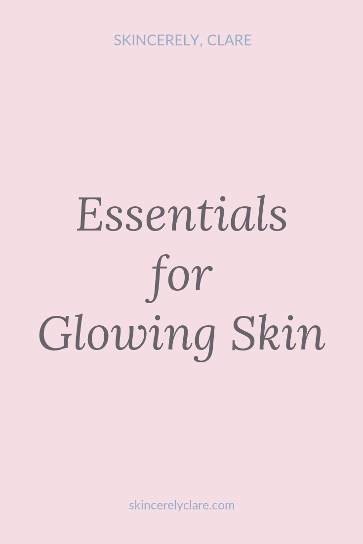 essentials for Glowing Skin