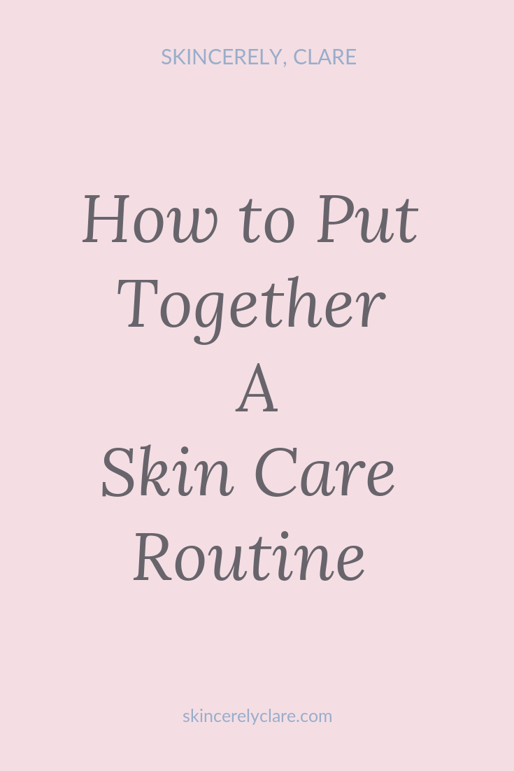 create a skincare routine