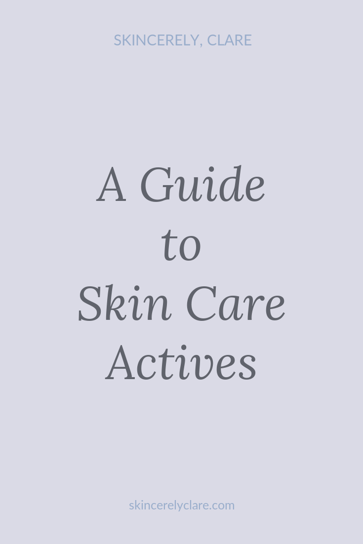 guide to skin care actives