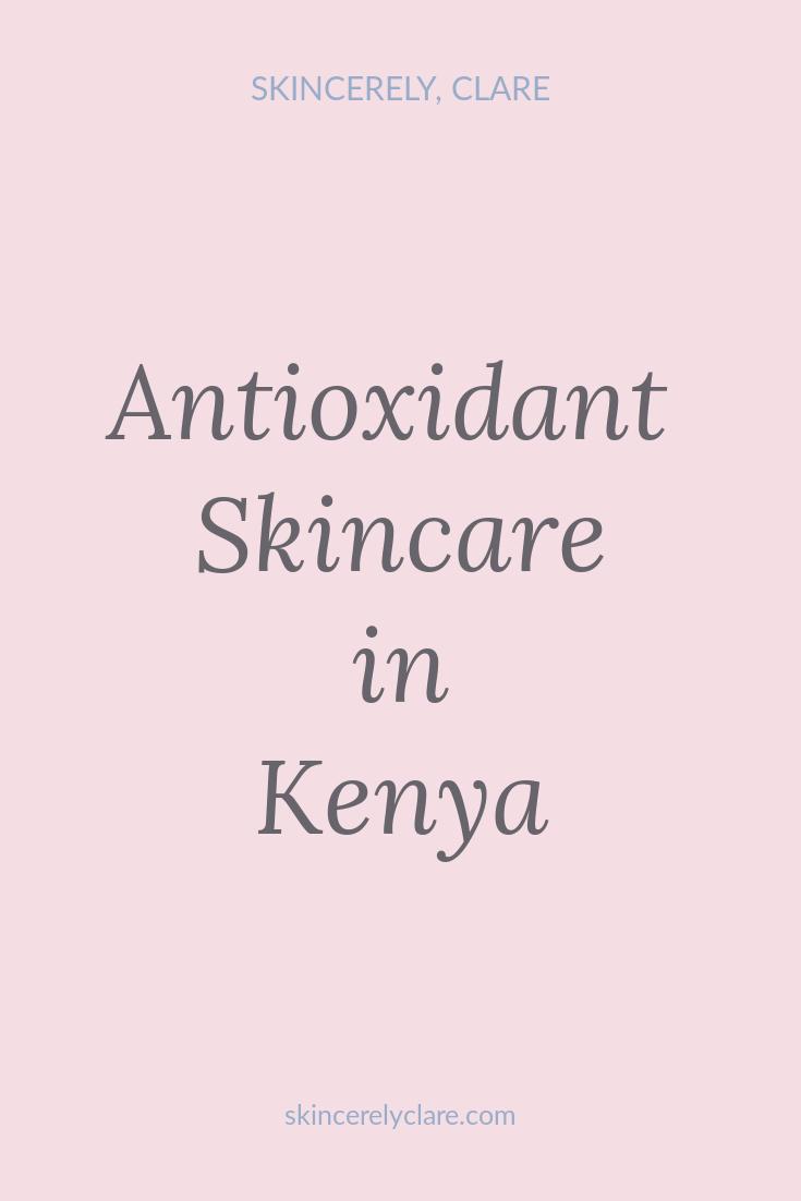 antioxidant skincare in kenya.png