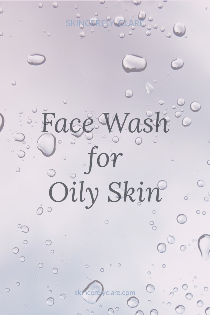 face wash for oily skin skincerelyclare.png