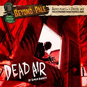 Tales From Beyond The Pale: Dead Air