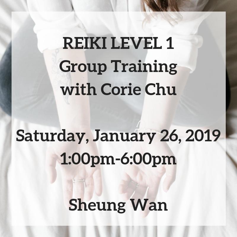 REIKI 1 Group Training Corie Chu Healing January 2019.png