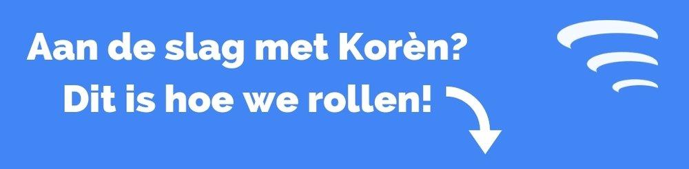 Aan de slag met Korèn_Dit is hoe we rollen! (1).jpg