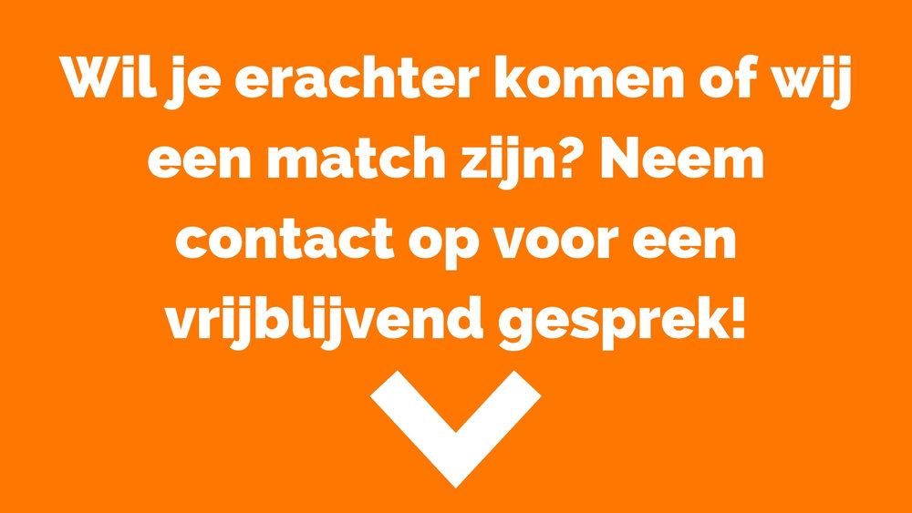 Wil je erachter komen of wij een match zijn. Neem contact op (2).jpg