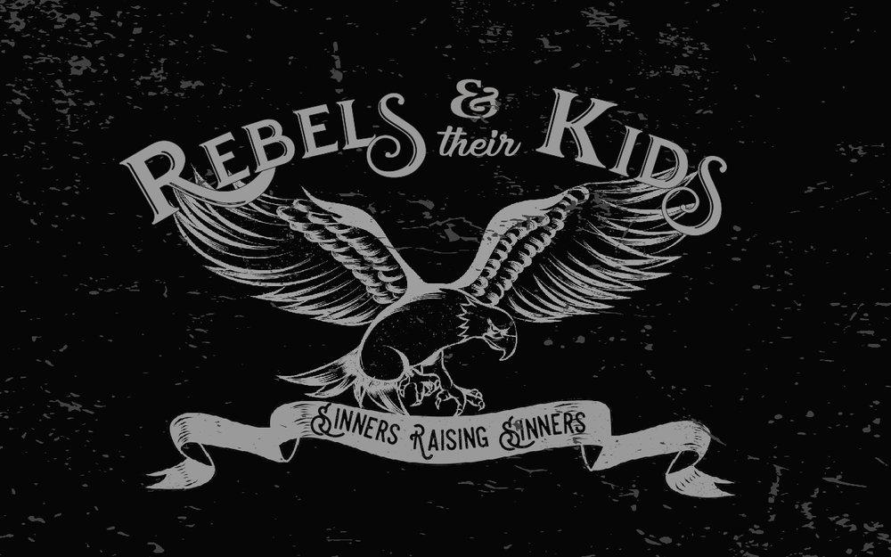 Rebels & Their Kids