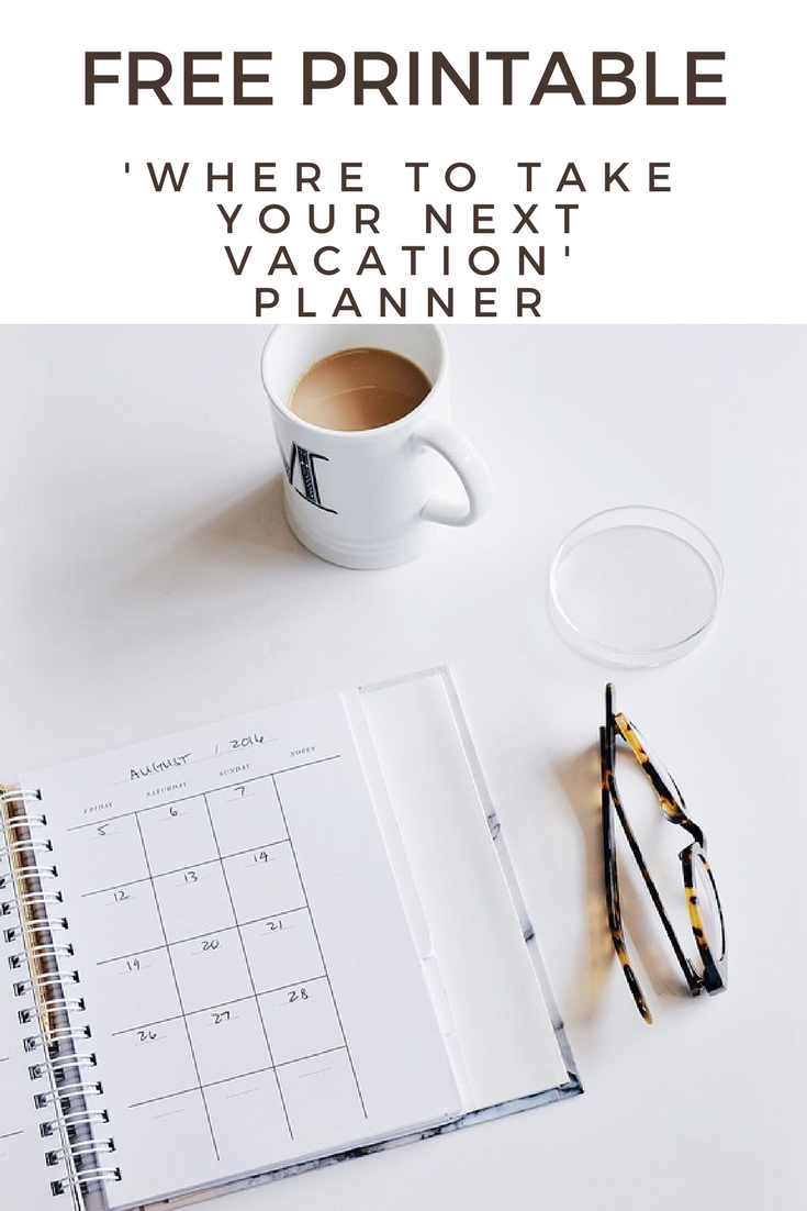 FREE PRINTABLE - A free checklist on how to plan your next vacation. When you have many places you want to go on your travel bucket list it can be difficult to decide where to go on vacation when you actually take some time off. This worksheet will help you compare and contrast your locations to pick that perfect destination!