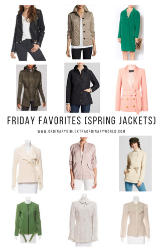Friday Favorites - Spring Jacket Edition - Favorites in fashion and style