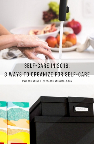 Self-Care in 2018: 8 Way to Organizationally Practice Self-Care