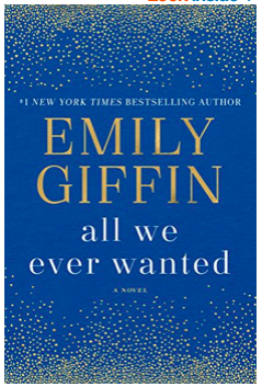 Summer Reading List: All We Ever Wanted by Emily Giffin
