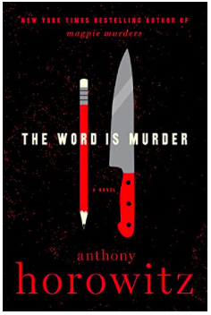 Summer Reading List: The Word is Murder by Anthony Horowitz