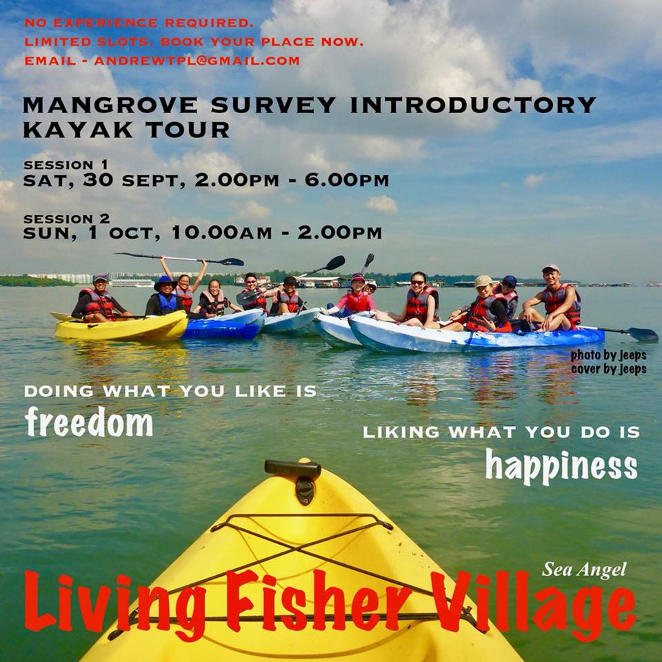 Mangrove Survey Introductory Kayak Tour initiated by Sea Angel-LFV Date: Sat, 30 Sept & Sun, 01 Oct 2017 Time: 2pm - 6pm (30 Sep) and 10am - 2pm (1 Oct) Meeting point: Changi Creek small open space (beside PA Water Venture-under the overhead bridge) * Location map & photos attached Fee: $60 includes rental of kayaking equipment (SOT Double + Life-vest), experience guides (volunteered) & private boat transfer (2 way) * Non-refundable * Participants are allowed to look for replacement or postpone to other available dates (any change request must be made 3 days before the event date) Max: 10 pax * Basic Kayaking skills is not required * Age 12 years & above ********** Make payment to: Bank: OCBC Account type: Current Account name: E Marine Bay Pte Ltd Account number: 629284985001 Email your payment proof to: andrewtpl@gmail.com, fc89is@gmail.com, fc45is@gmail.com, seaangel@yahoo.com ********** Start & End Point: Floating Fish Farm ********** Itinerary (tentative) for Sat, 30 Sept 1.30pm. Meet-up & pickup - Safety Briefing - Basic Kayak intro - Mangrove introduction @ Ketam Island, RUM Site 2 survey & Puaka or Jelutong estuaries - Wash up & storage of equipment 5.30pm. Debrief - Boat back to Mainland ********** Itinerary (tentative) for Sun, 01 Oct 9.30am. Meet-up & pickup - Safety Briefing - Basic Kayak intro - Mangrove introduction @ Ketam Island, RUM Site 2 survey & Puaka or Jelutong estuaries - Wash up & storage of equipment 1.30pm. Debrief - Boat back to Mainland ********** Keen to join us? Do msg Andrew @ andrewtpl@gmail.com with your contact, name and email add (per individual). *Limited slots available*