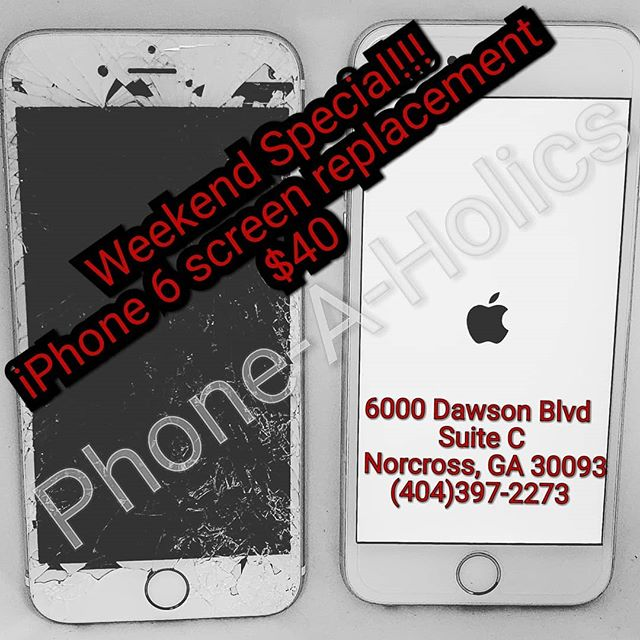 Weekend Special!!!! iPhone 6 screen replacement for only $40! #phonerepair #cellphonerepair #norcross #jimmycarter #atlanta #georgia #apple #samsung #lg #motorola #zte