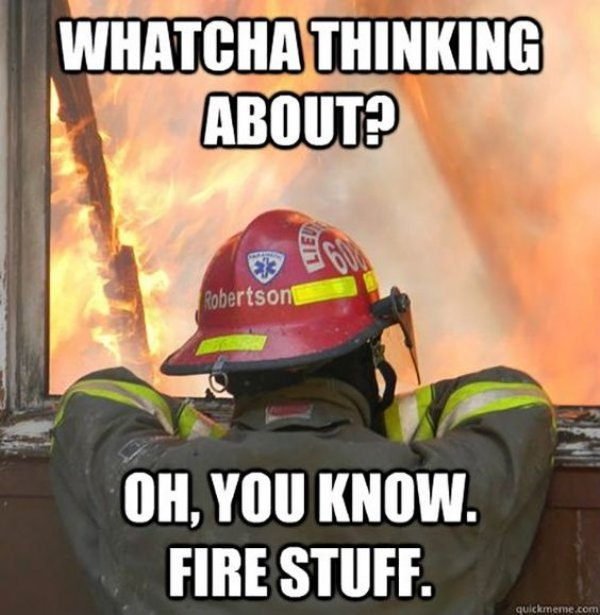 fire-memes-every-firefighter-can-laugh-at-23.jpg