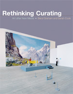 book cover image: Rethinking Curating: Art After New Media