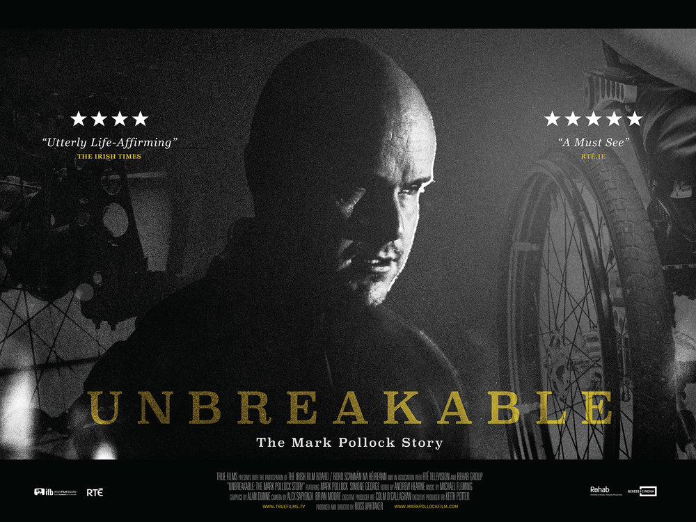 UNBREAKABLE: THE MARK POLLOCK STORY