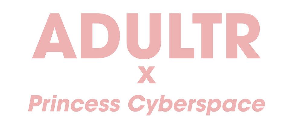 adultr x princess cyberspace.jpg