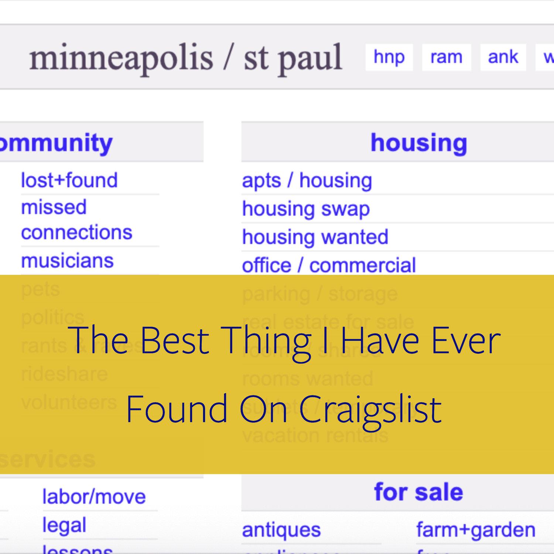 The Best Thing I've Ever Found On Craigslist — Lindsay Guentzel