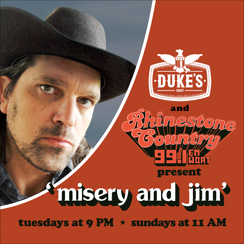Misery and Jimby Jim Walker - Monthly Tues at 9pm + Sun at 11amAs part of the Rhinestone Country experience on WQRT, enjoy an extended mix of music and stories on a new country theme each week. New shows run on Tuesday nights, with a kicked back rebroadcast on Sunday mornings. Thanks, Duke's!