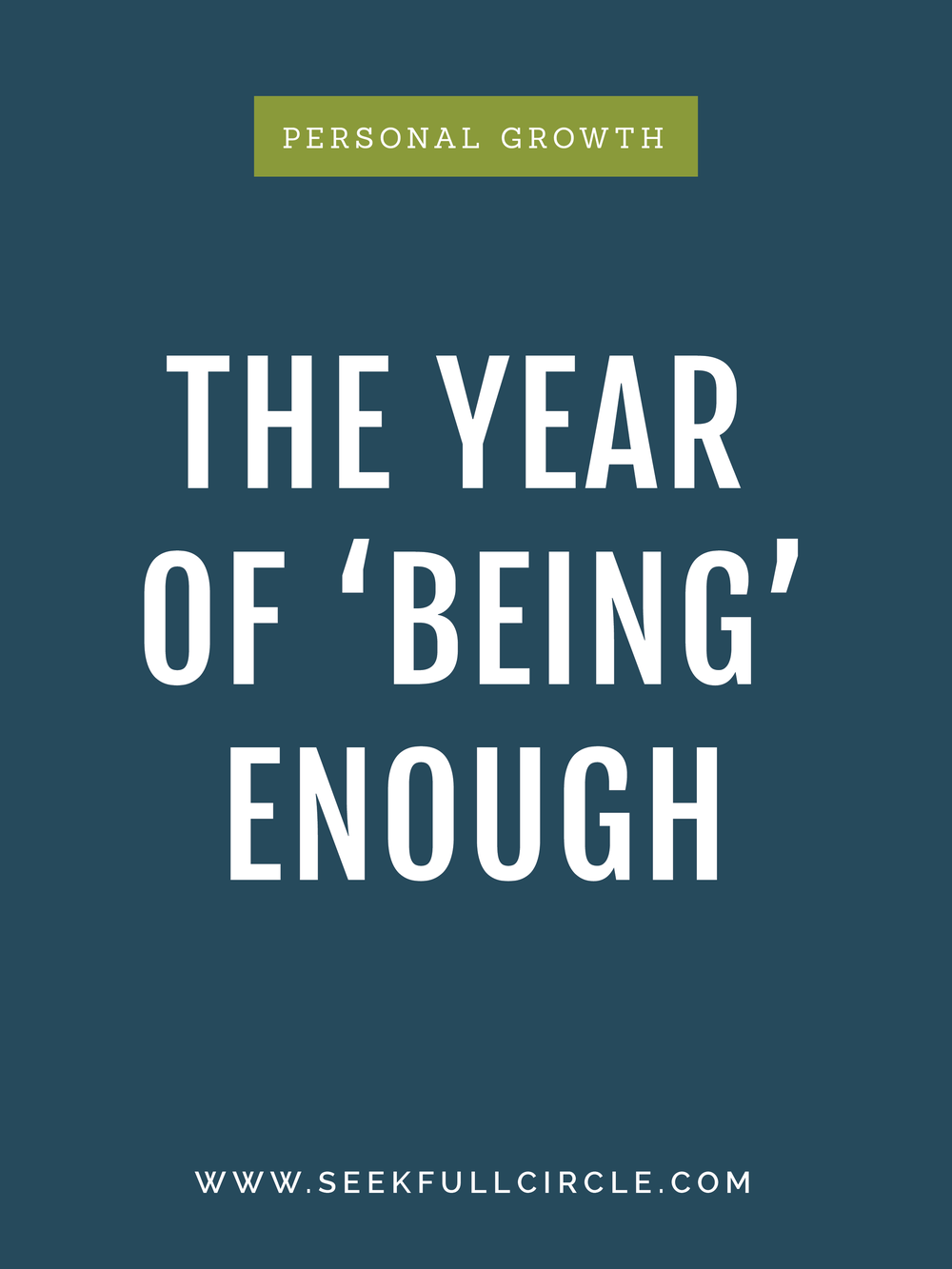 fullcircle creative and coaching the year of being enough blog post
