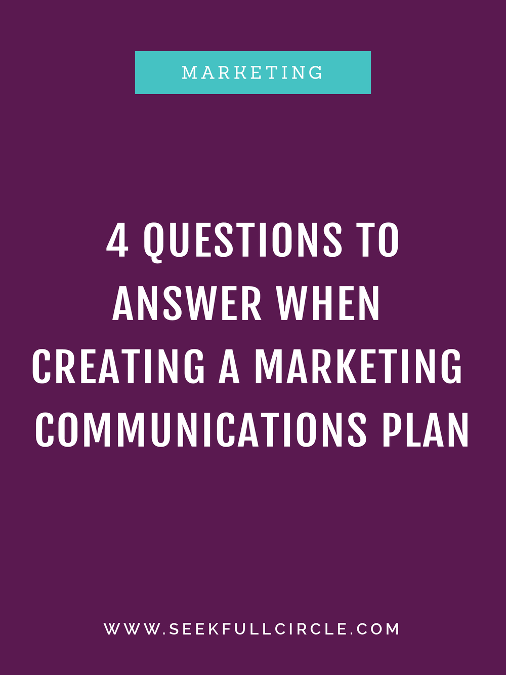 kim waltman fullcircle creative + coaching creating a marketing communications plan blog post