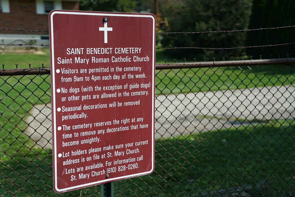 Sign at St. Benedict Cemetery. Conshohocken, Pennsylvania.