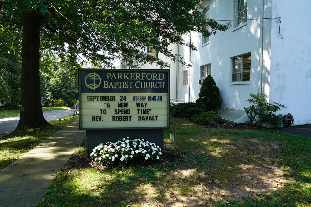 Sign at the front of Parkerford Baptist Church. Parker Ford, Pennsylvania.