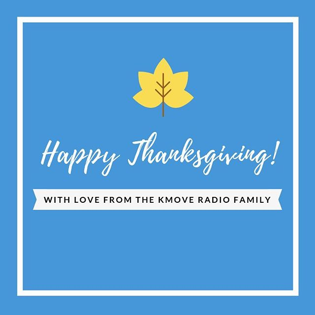 At this time of Thanksgiving celebration, our thoughts turn gratefully to you with warm appreciation. Our best wishes for a Happy Thanksgiving🍁 #kmoveradio #happythanksgiving