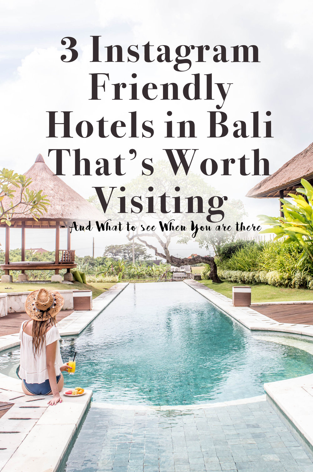 3 Instagram Friendly Hotels in Bali thats worth visiting.jpg