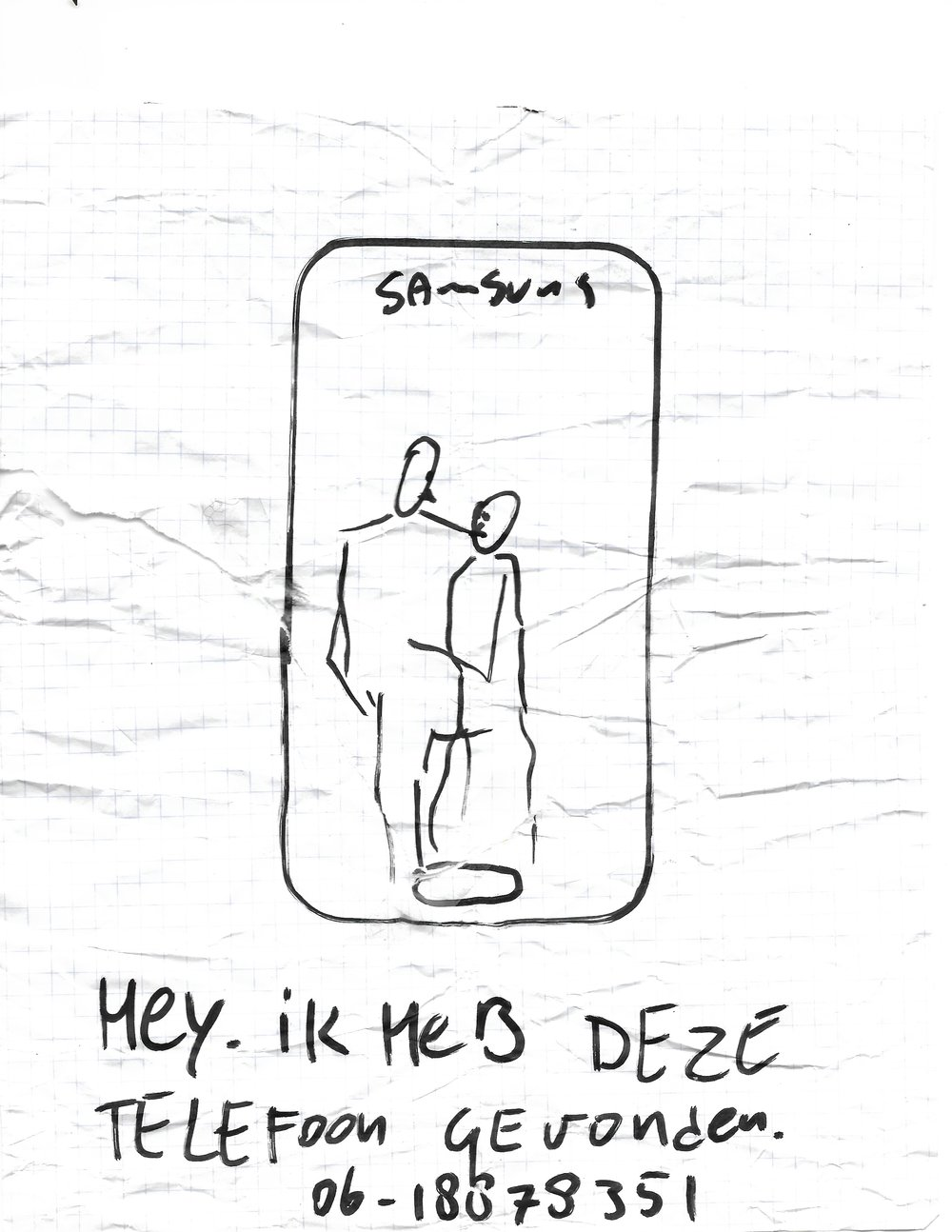 "LOST SAMSUNG (06.2018 - Rotterdam, NL)  found lost sign -  translation:  ""I have lost this phone. Find it telephone - 06-18878351"".  8.5 in x 11 in"