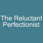 reluctant-perfectionist.png