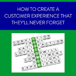 learn how to adjust your sales and marketing to create a unforgettable customer experience