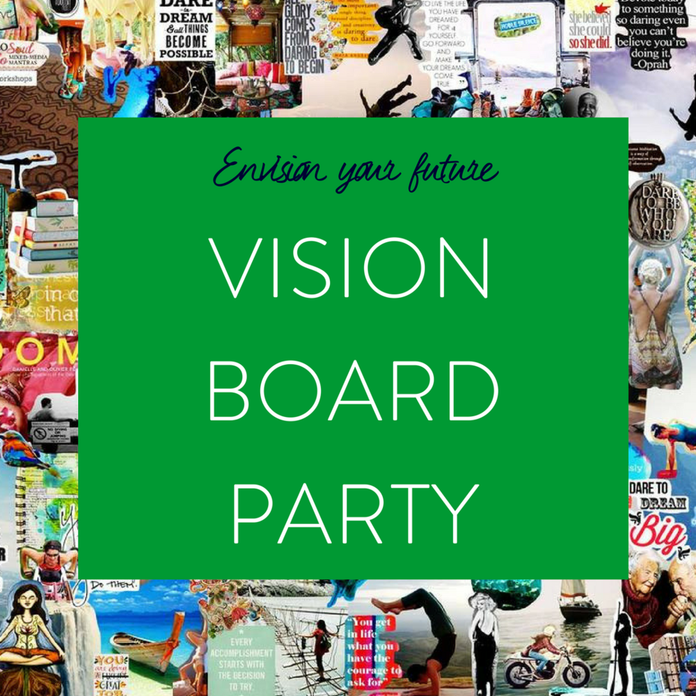 create a vision board of your goals and dreams to achieve this year