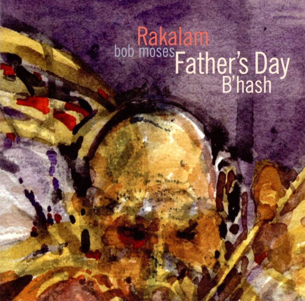 FATHER'S DAY B'HASH    Compact Disc -    E-mail your order     Release date - 2009    Label:    Sunnyside     Stan Strickland - Saxophone    Luis Rosa - Saxophone    Petr Cancura - Flute, sax    Justin Purtill - Bass    Bob Moses - Drums