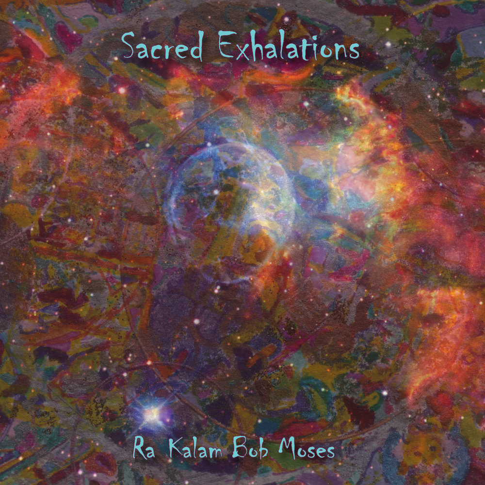 SACRED EXHALATIONS    Compact Disc -    E-mail your order     Digital Downloads -    Amazon    -    iTunes     Release date - 2012    Label - Ra Kalam Records    Stan Strickland -Tenor saxophone, bass clarinet, vocals    Raqib Hassan - Tenor saxophone, musette, tibetan horn    Om Mudra Tom Arabia - Tenor saxophone    Ra Kalam Bob Moses - Drums and percussion     SAMPLE
