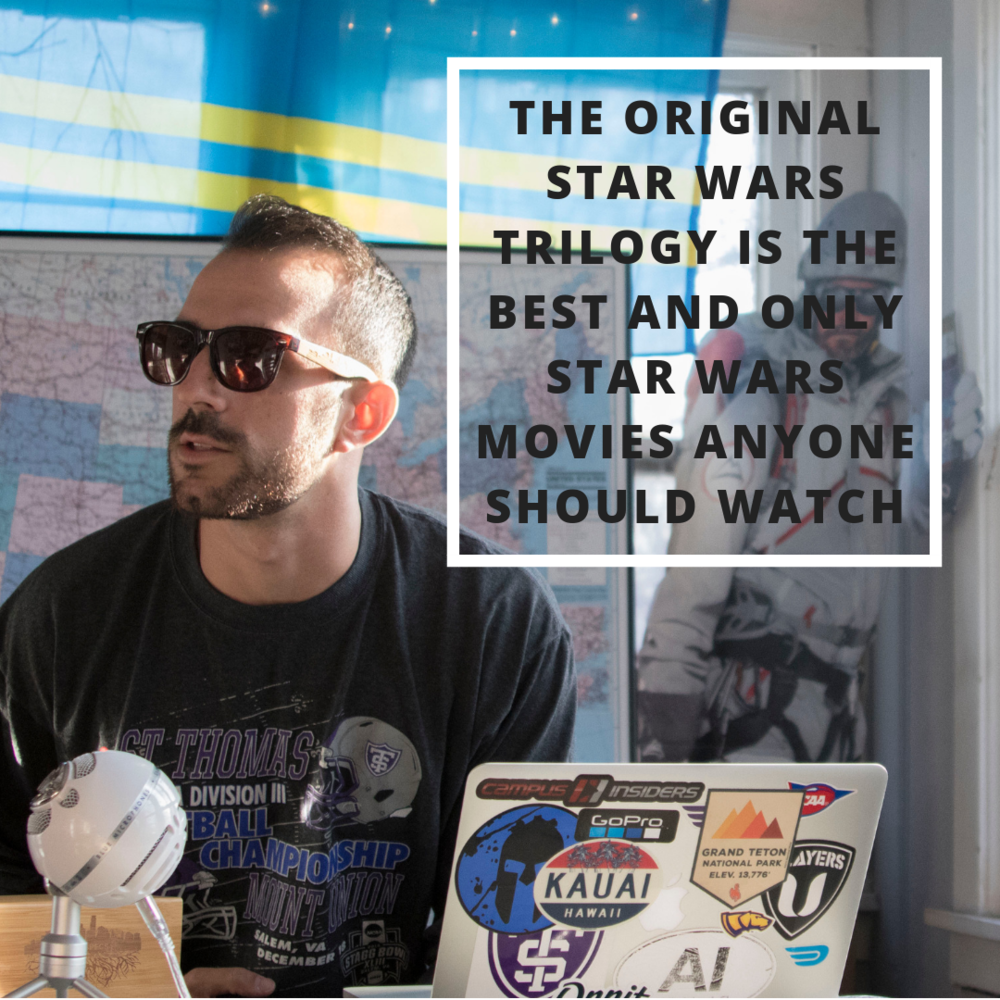 The original Star Wars trilogy is the best and only Star Wars movies anyone should watch.png