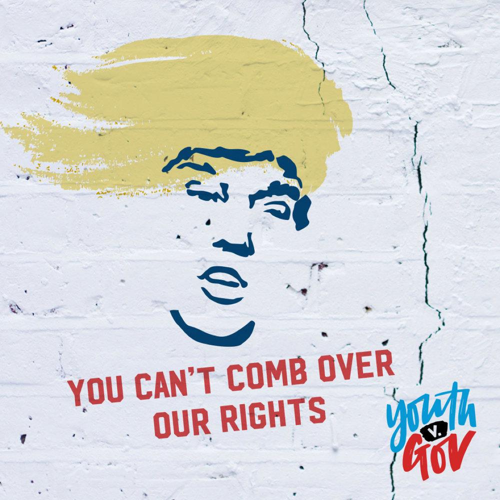 TrumpYouCantCombOverOurRights