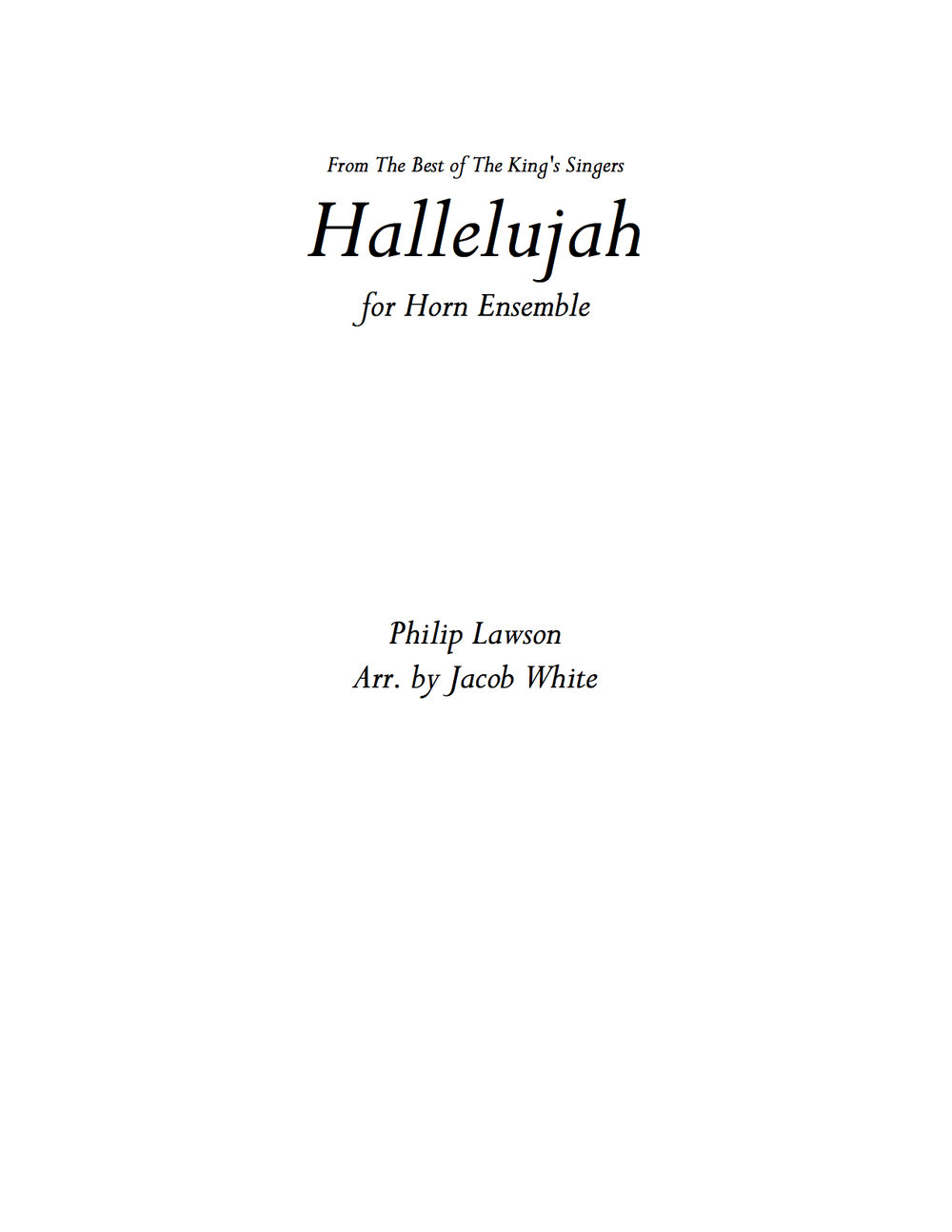 Hallelujah - The King's Singers, arr. Jacob White