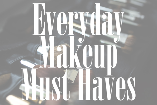 everyday-makeup-must-haves.jpg