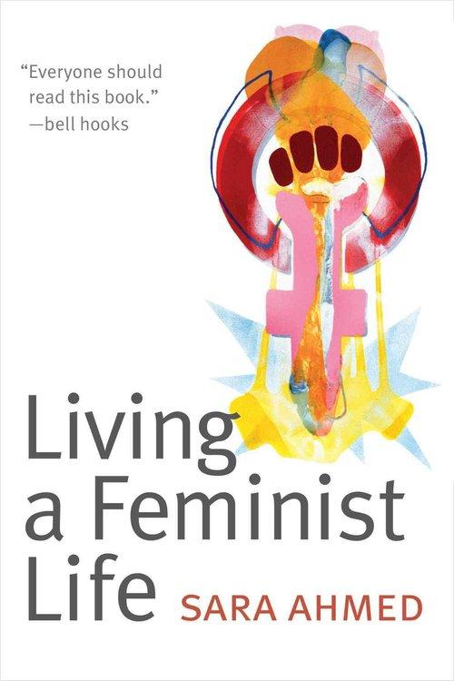 Boekomslag van Living a Feminist Life van Sara Ahmed.