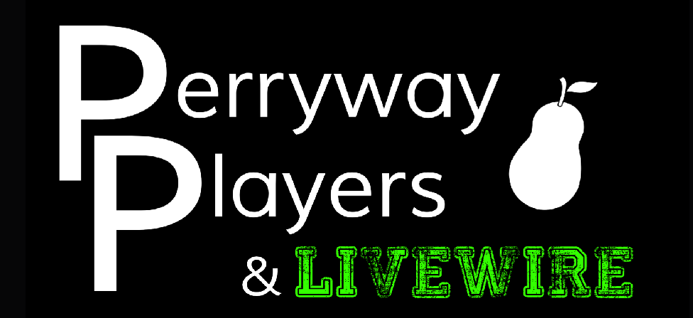 Perryway Players & Livewire Amateur Dramatics Society