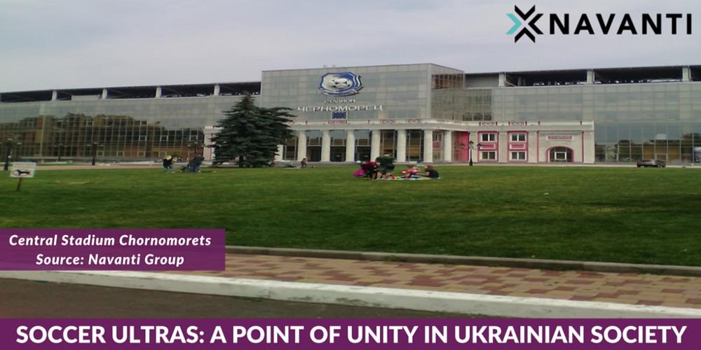 Soccer Ultras: A Point of Unity in Ukraine — Navanti
