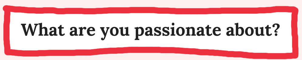 What are you passionate about_.png